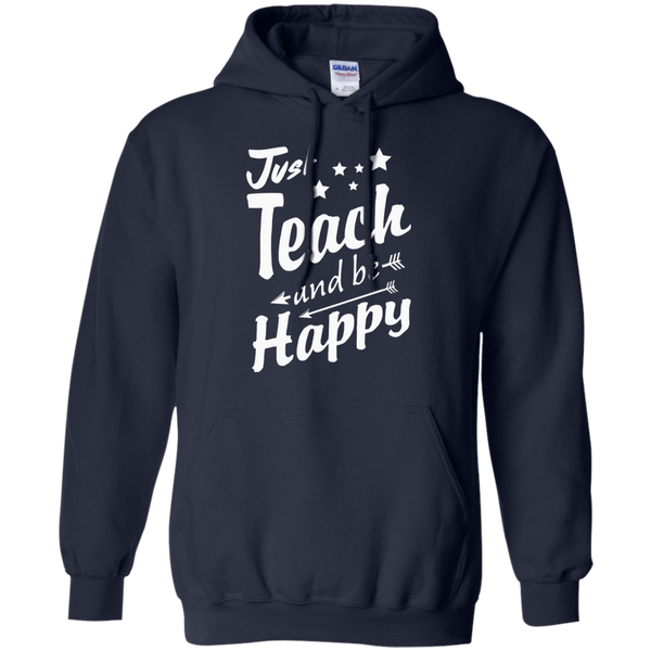 Just Teach and Be Happy  Hoodie 8 oz - TeachersLoungeShop - 2
