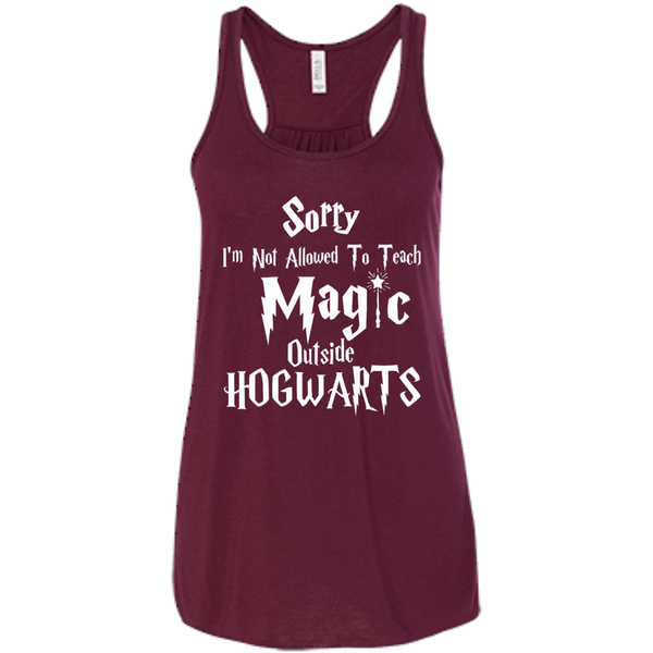 Sorry I'm not allowed to teach magic outside hogwarts   Flowy Racerback Tank