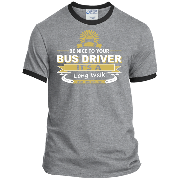Be Nice to Your Bus Driver It's a Long Walk From Home to School Ringer Tee - TeachersLoungeShop - 2