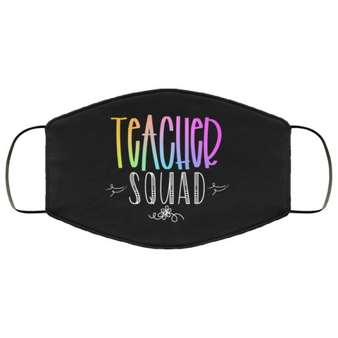 Teacher Squad  Face Mask