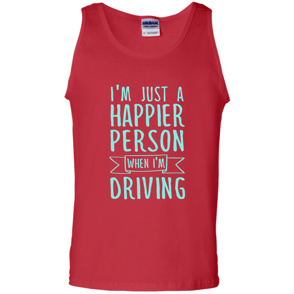 I'm Just a Happier Person When I'm Driving 100% Cotton Tank Top - TeachersLoungeShop - 3