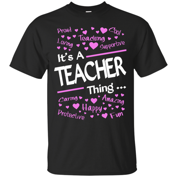 It's a Teacher Thing Cotton T-Shirt - TeachersLoungeShop - 1