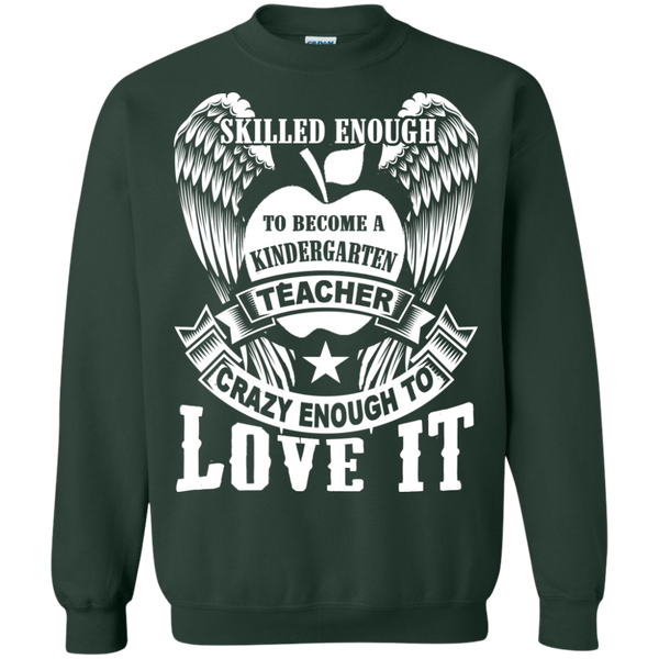 Skilled Enough to become a Kindergarten Teacher Crewneck Pullover Sweatshirt  8 oz - TeachersLoungeShop - 5