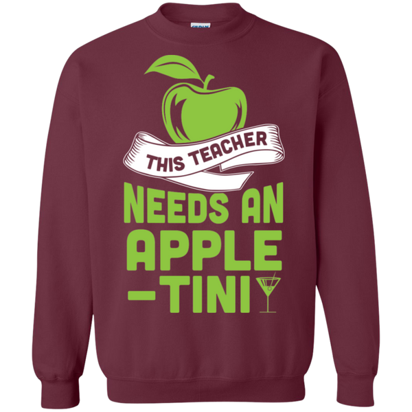 THIS TEACHER NEEDS AN APPLE-TINI Crewneck Pullover Sweatshirt  8 oz - TeachersLoungeShop - 2