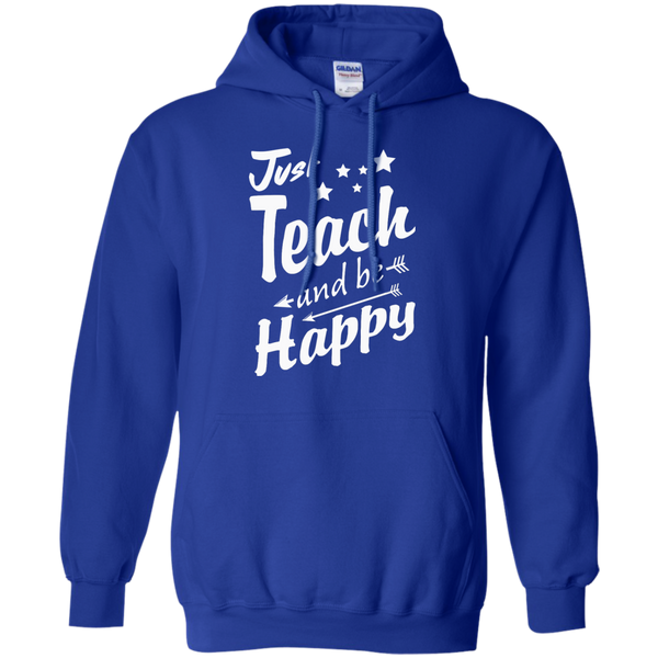 Just Teach and Be Happy  Hoodie 8 oz - TeachersLoungeShop - 12
