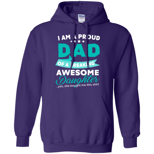 Proud Dad of Freaking awesome Daughter Hoodie - TeachersLoungeShop - 8