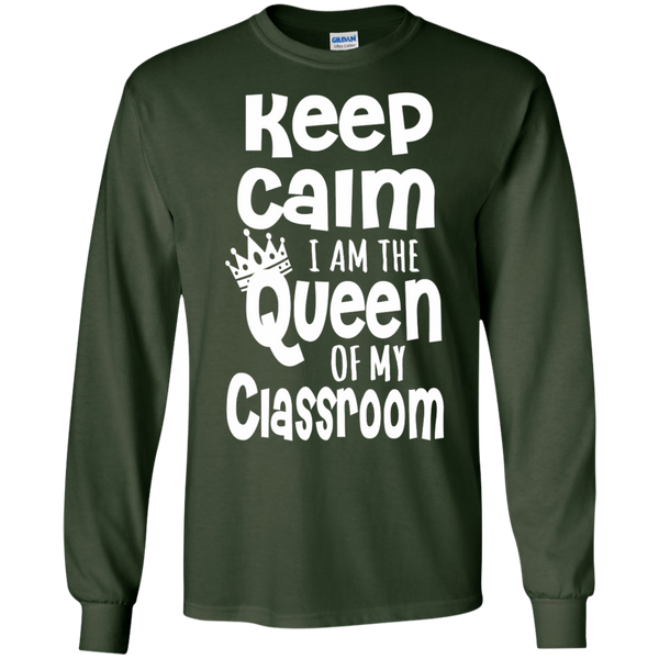 Keep Calm I am the Queen of My Classroom LS Cotton Tshirt - TeachersLoungeShop - 2