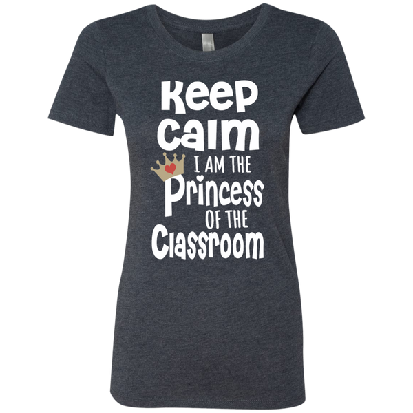 Keep Calm I am the Princess of the Classroom Next Level Ladies Triblend T-Shirt - TeachersLoungeShop - 6