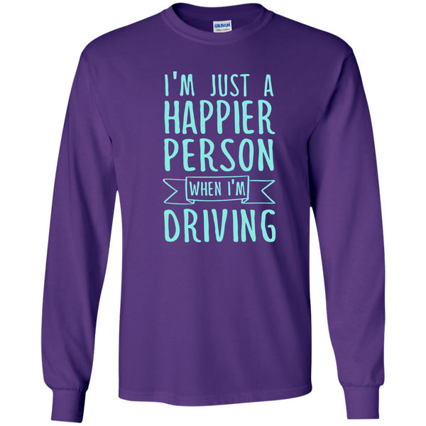 I'm Just a Happier Person When I'm Driving LS Ultra Cotton Tshirt - TeachersLoungeShop - 11