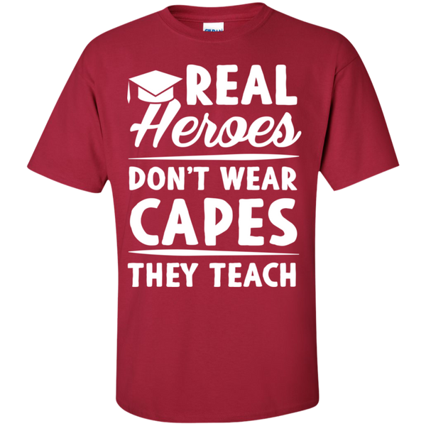 Real Heroes Dont wear capes They Teach T-Shirt - TeachersLoungeShop - 11
