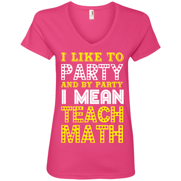 I Like to Party and by Party I mean Teach Math   V-Neck Tee - TeachersLoungeShop - 2