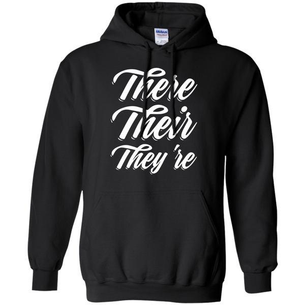 There Their They're Hoodie 8 oz - TeachersLoungeShop - 1