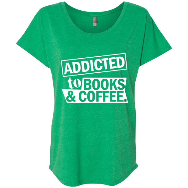 Addicted to Books and Coffee Next Level Ladies Triblend Dolman Sleeve - TeachersLoungeShop - 2