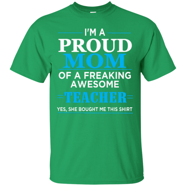 I'm a Proud Mom of a Freaking Awesome Teacher Cotton T-Shirt - TeachersLoungeShop - 2