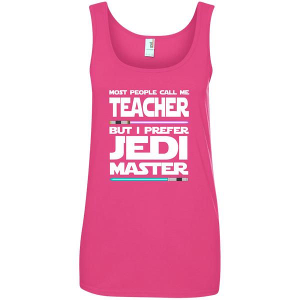Most People Call Me Teacher But I Prefer Jedi Master Ladies' 100% Ringspun Cotton Tank Top - TeachersLoungeShop - 3