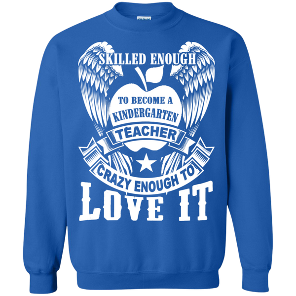 Skilled Enough to become a Kindergarten Teacher Crewneck Pullover Sweatshirt  8 oz - TeachersLoungeShop - 6