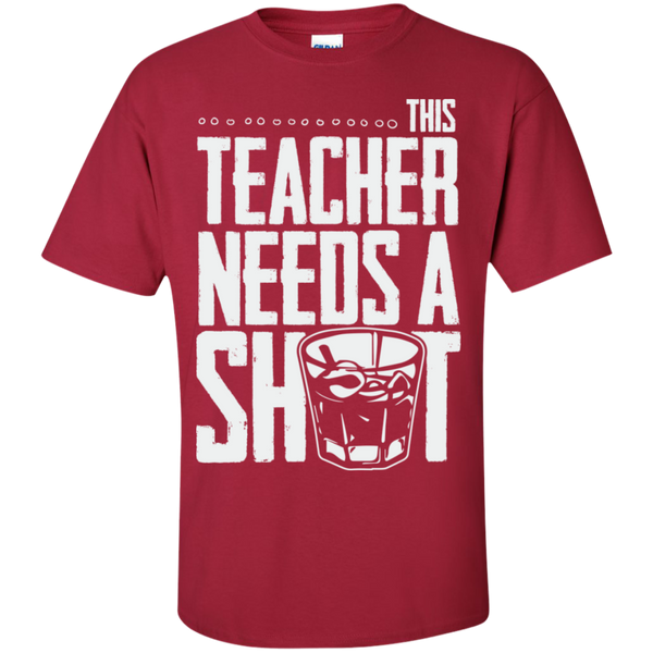 This Teacher needs a Shot  Cotton T-Shirt - TeachersLoungeShop - 4