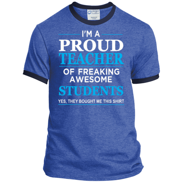 I'm a Proud Teacher of Freaking Awesome Students Ringer Tee - TeachersLoungeShop - 5