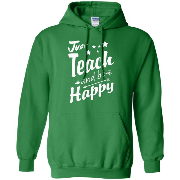 Just Teach and Be Happy  Hoodie 8 oz - TeachersLoungeShop - 6