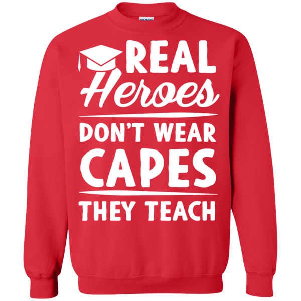 Real Heroes Dont wear capes They Teach  Pullover Sweatshirt  8 oz - TeachersLoungeShop - 4
