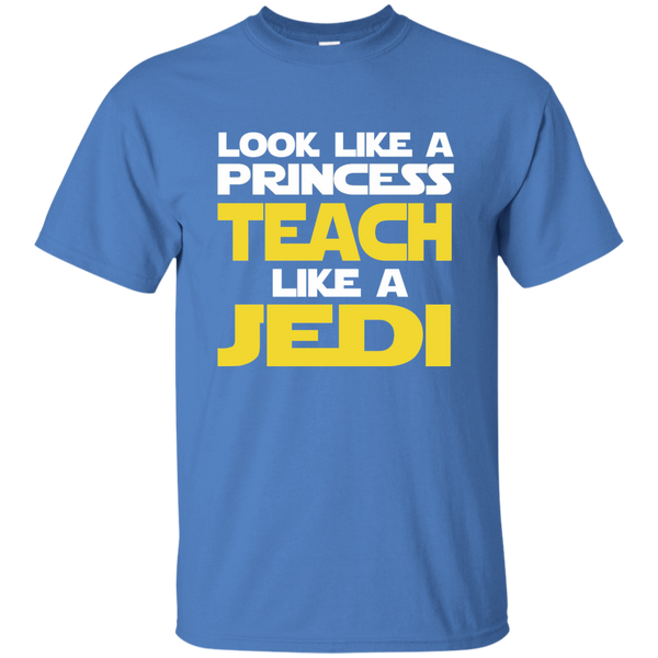 Look Like a Princess Teach Like a Jedi Cotton T-Shirt - TeachersLoungeShop - 5