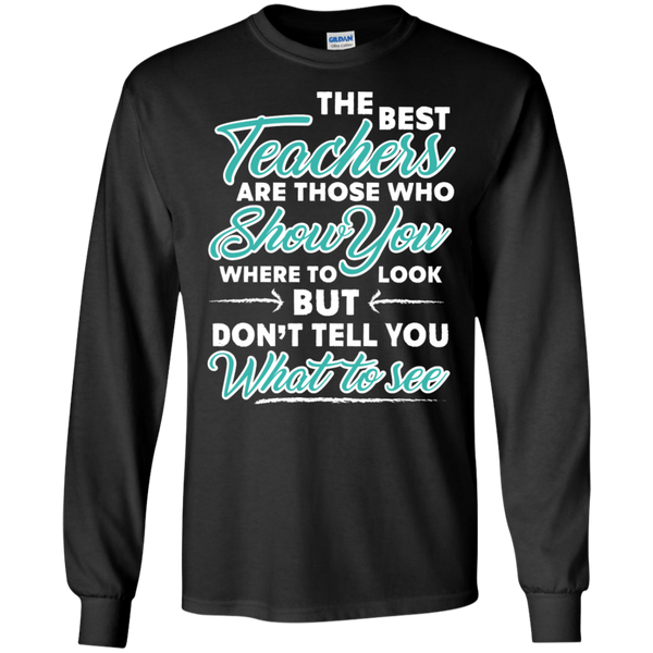 The Best Teachers are those who show you Ultra Cotton Tshirt - TeachersLoungeShop - 1