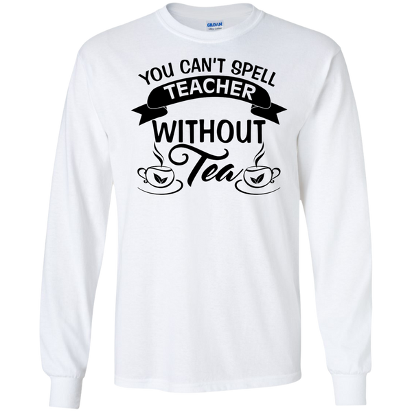 You Can't Spell Teacher without Tea    Ultra Cotton Tshirt - TeachersLoungeShop - 3