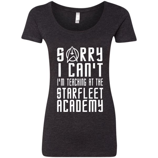 Sorry I Can't I'm Teaching at the Starfleet Academy Next Level Ladies Triblend Scoop - TeachersLoungeShop - 4