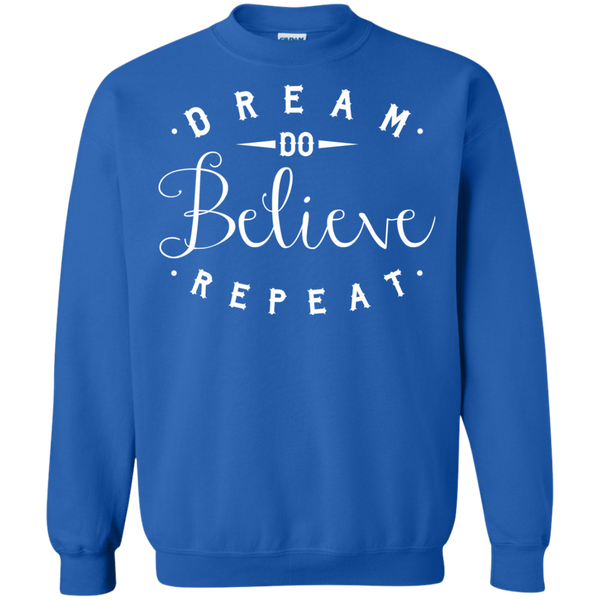 Dream Do Believe Repeat   Crewneck Pullover Sweatshirt  8 oz - TeachersLoungeShop - 6