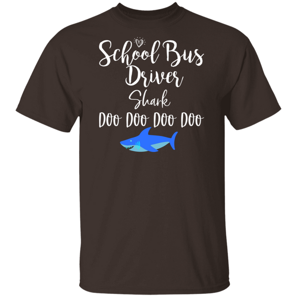 School Bus Driver Shark Doo Doo. T-Shirt