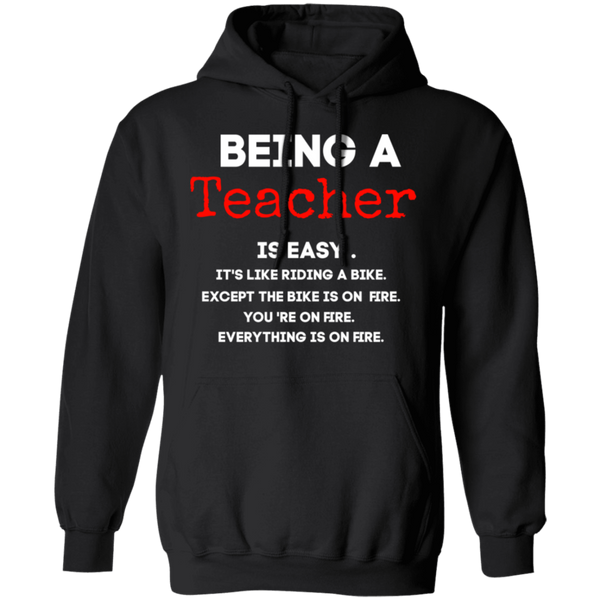 Being a Teacher is easy . Pullover Hoodie 8 oz.