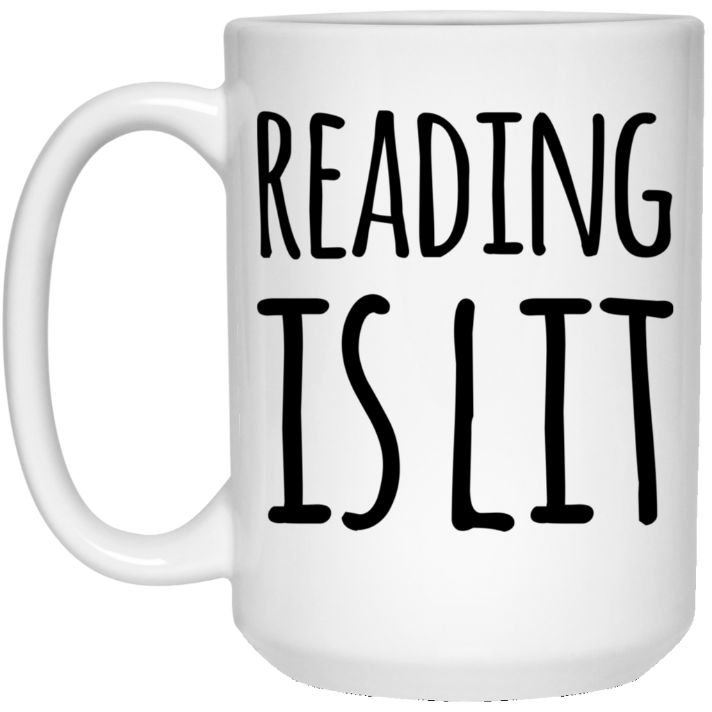 Reading is Lit  15 oz. White Mug