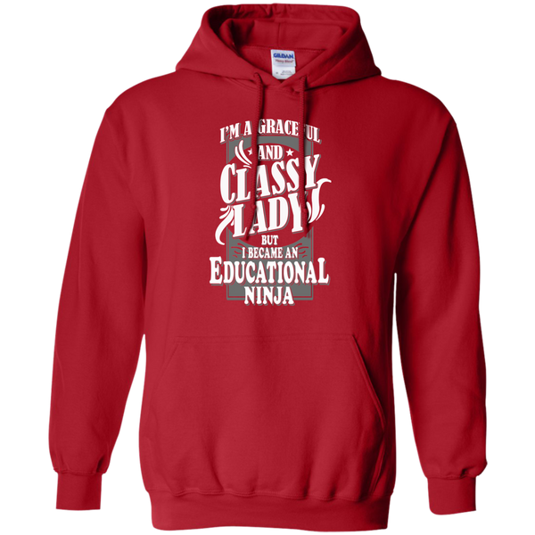 I'm a Graceful and Classy Lady but I became an Educational Ninja Pullover Hoodie 8 oz - TeachersLoungeShop - 11