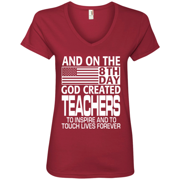 And on the 8th Day God Created Teachers to Inspire and to Touch Lives Forever Ladies' V-Neck Tee - TeachersLoungeShop - 3