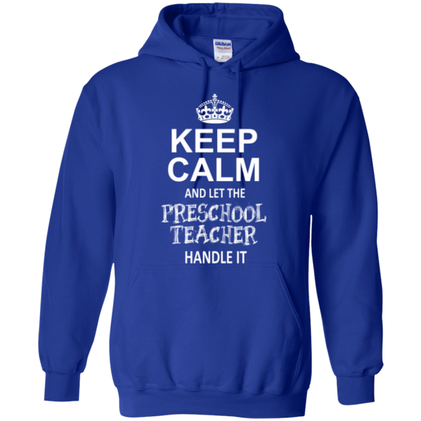 Keep Calm and Let The Preschool Teacher Handle it    Hoodie 8 oz - TeachersLoungeShop - 9