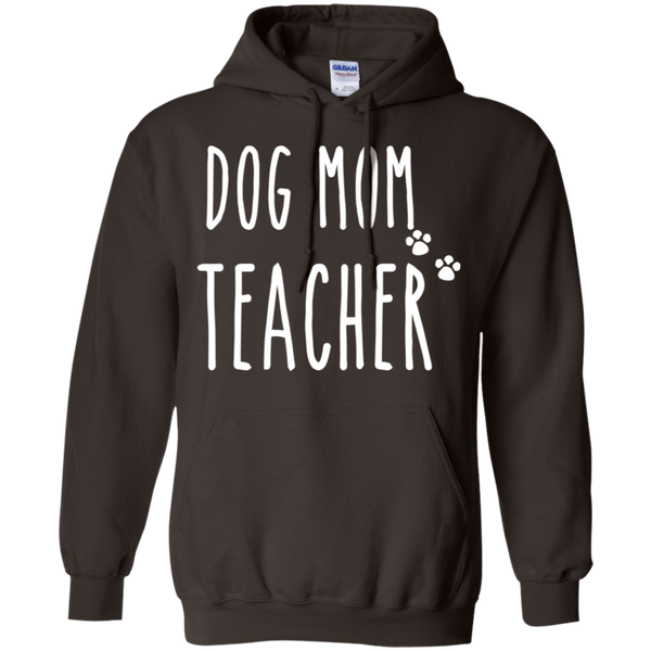Dog Mom Teacher  Pullover Hoodie 8 oz.