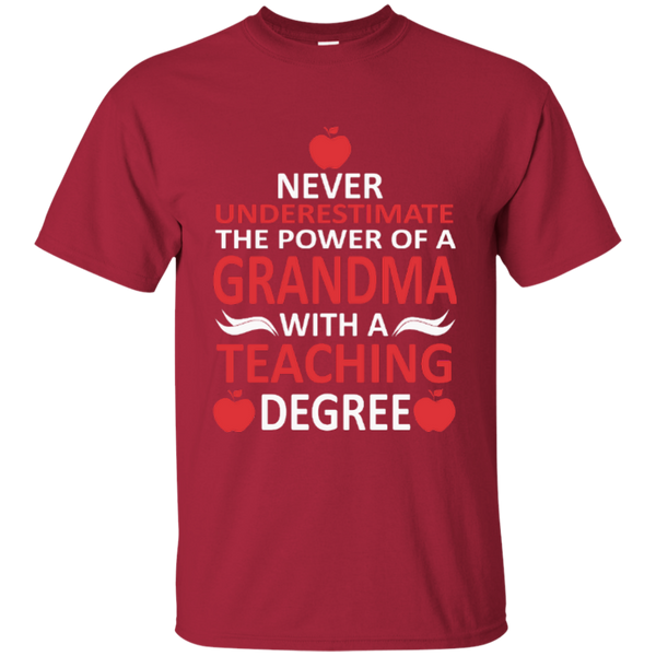 Never Underestimate The Power Of A Grandma With A Teaching Degree Cotton T-Shirt - TeachersLoungeShop - 8