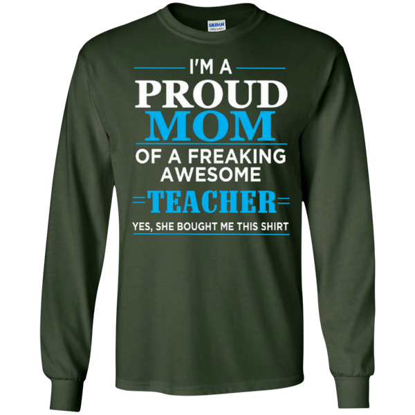 I'm a Proud Mom of a Freaking Awesome Teacher LS Ultra Cotton Tshirt - TeachersLoungeShop - 5