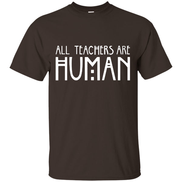 All Teachers Are Human Cotton T-Shirt - TeachersLoungeShop - 6