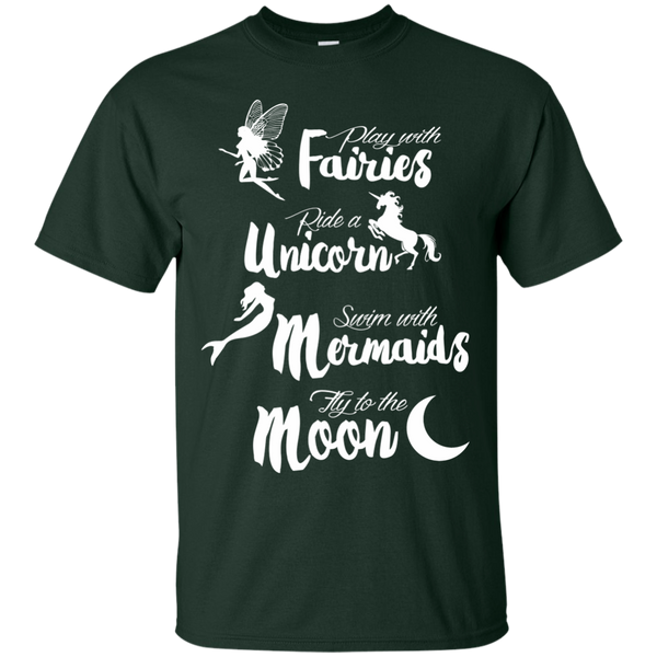 Play with Fairies Ride a Unicorn Swim with Mermaids Fly to the Moon Cotton T-Shirt - TeachersLoungeShop - 2
