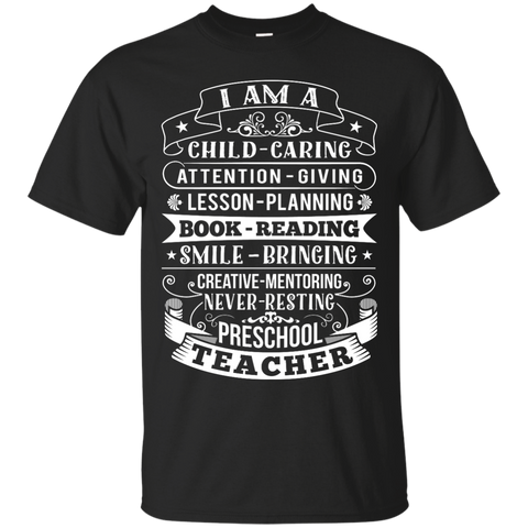 I am A Preschool Teacher  Cotton T-Shirt
