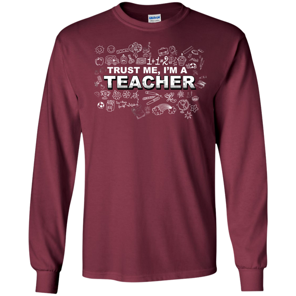 Trust me I'm a Teacher LS Tshirt - TeachersLoungeShop - 3