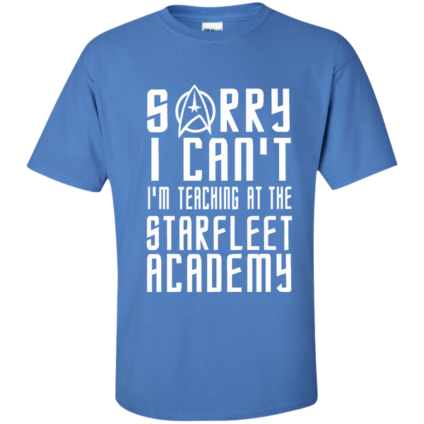 Sorry I Can't I'm Teaching at the Starfleet Academy Cotton T-Shirt - TeachersLoungeShop - 6