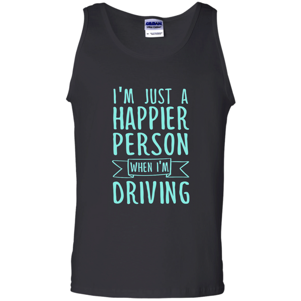 I'm Just a Happier Person When I'm Driving 100% Cotton Tank Top - TeachersLoungeShop - 1