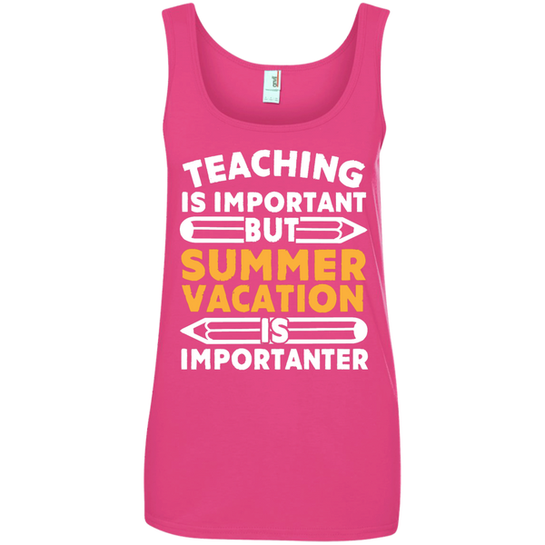 Teaching is important but Summer vacation is importanter  100% Ringspun Cotton Tank Top - TeachersLoungeShop - 3