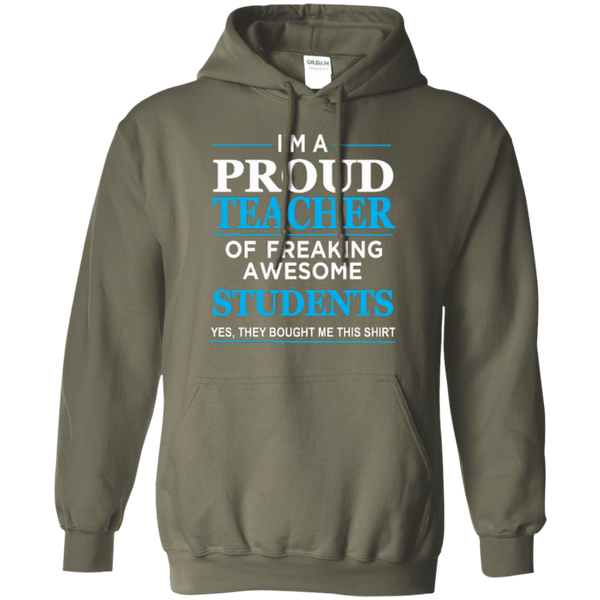 I'm a Proud Teacher of Freaking Awesome Students Pullover Hoodie 8 oz - TeachersLoungeShop - 5