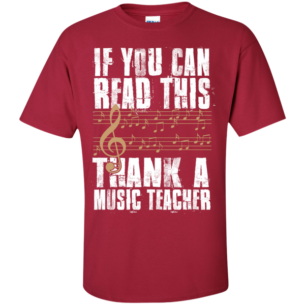 If you can read this Thank a Music Teacher T-Shirt - TeachersLoungeShop - 4