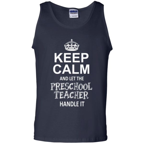 Keep Calm and Let The Preschool Teacher Handle it   100% Cotton Tank Top - TeachersLoungeShop - 2