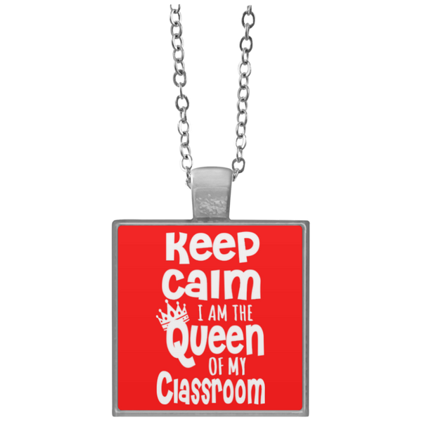 Keep Calm I am The Queen of my Classroom  Necklace - TeachersLoungeShop - 4