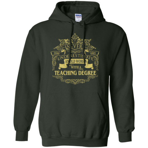 Never Underestimate An Old Woman With A Teaching Degree Pullover Hoodie 8 oz - TeachersLoungeShop - 10